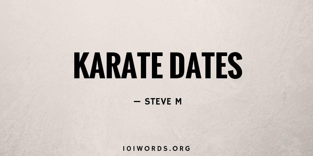 Karate Dates