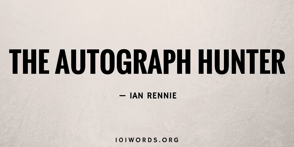 The Autograph Hunter